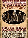 Willie Nelson and Friends: Outlaws & Angels