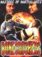 Masters of Martial Arts: Bonecrushers