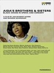 Aida's Brothers & Sisters: Black Voices in Opera and Concert