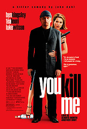 You Kill Me Poster