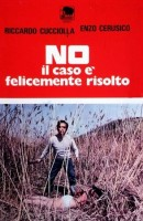 No, the Case Is Happily Resolved (No il caso � felicemente risolto)