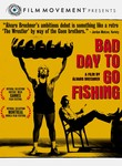 Bad Day to Go Fishing (Mal dia para pescar)