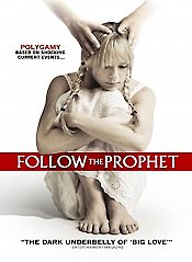 Follow the Prophet