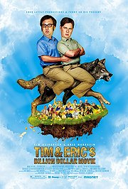 Tim and Eric&#039;s Billion Dollar Movie Poster