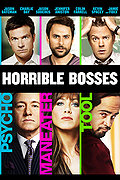 Horrible Bosses poster & wallpaper