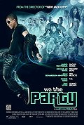 We the Party poster & wallpaper
