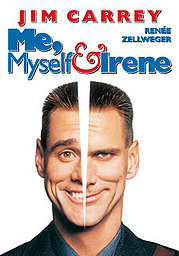 Me, Myself & Irene