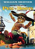 The True Story of Puss'N Boots (La veritable histoire du Chat Botte)