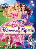 Barbie: The Princess & The Pop Star