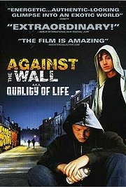 Quality of Life (Against The Wall)