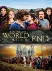 Ken Follett's World Without End Vol. 1