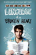 http://www.rottentomatoes.com/m/language_of_a_broken_heart_2013/