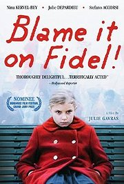 Blame It on Fidel (La Faute a Fidel)