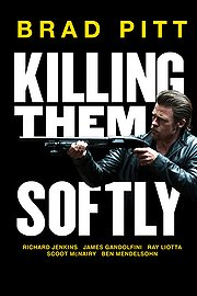 Killing Them Softly 2012
