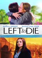 Left To Die: The Sandra And Tammi Chase Story