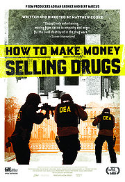 How to Make Money Selling Drugs (2013)