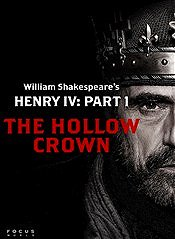 The Hollow Crown: Henry IV - Part I
