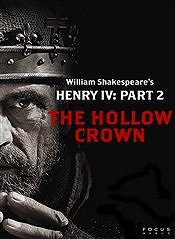 The Hollow Crown: Henry IV - Part II