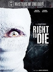 Masters of Horror: Right to Die: Rob Schmidt
