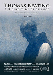 Thomas Keating: A Rising Tide Of Silence poster