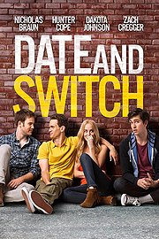 Watch Date And Switch Full Movie Megashare