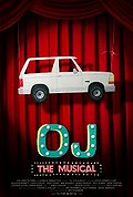 OJ: The Musical (Orenthal: The Musical)