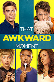 Watch That Awkward Moment Full Movie Megashare