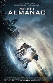 Project Almanac (2015) In Theaters | Sci-Fi | Thriller