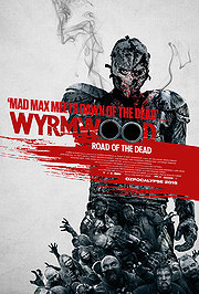 Wyrmwood: Road of the Dead (2014) SL DM - Jay Gallagher, Bianca Bradey, Leon Burchill, Luke McKenzie, Yure Covich, Keith Agius