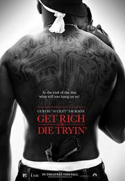 Get Rich or Die Tryin&#039; Poster
