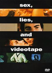 Sex, Lies, and Videotape Poster
