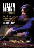 Evelyn Glennie in Luxemburg