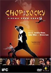 Chop Socky - Cinema Hong Kong
