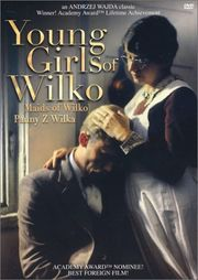 Panny z Wilka (Young Girls of Wilko) (The Maids of Wilko)