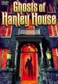 Ghost of Hanley House