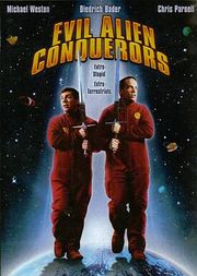 Evil Alien Conquerors Poster
