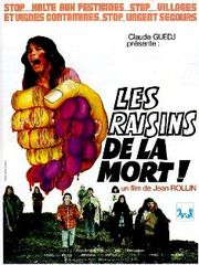 Les Raisins de la mort (The Grapes of Death)