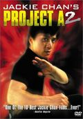 Jackie Chan's Project A2 ('A' gai wak juk jap) (Project A, Part II)