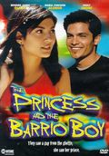 The Princess & the Barrio Boy (She's In Love)