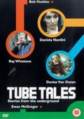 Tube Tales