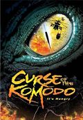 The Curse of the Komodo