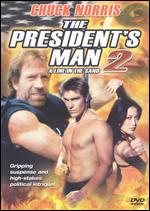 The President's Man 2: A Line in the Sand