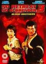 No Retreat, No Surrender 3: Blood Brothers (Karate Tiger 3)