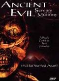 Ancient Evil: Scream of the Mummy (Bram Stoker's Legend of the Mummy 2)