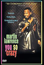 Martin Lawrence - You So Crazy