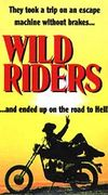 Wild Riders (Angels for Kicks)