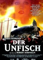Der Unfisch (The Unfish)