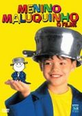 Menino Maluquinho - O Filme (O Menino Maluquinho)