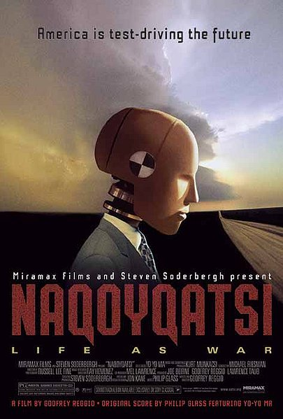Naqoyqatsi (Naqoyqatsi: Life as War)